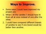 ways to improve