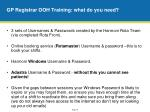 gp registrar ooh training what do you need