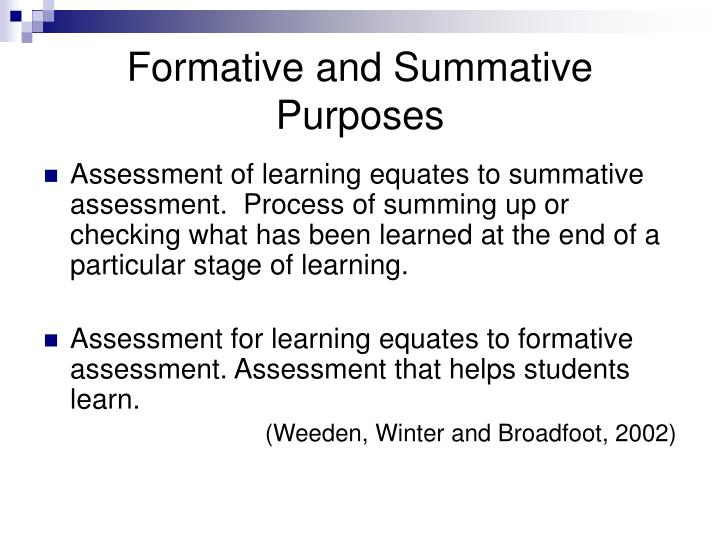 Formative and Summative Purposes