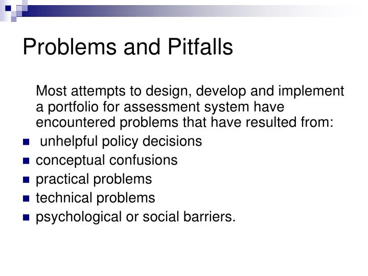 Problems and Pitfalls