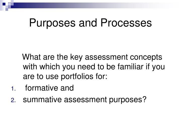 Purposes and Processes