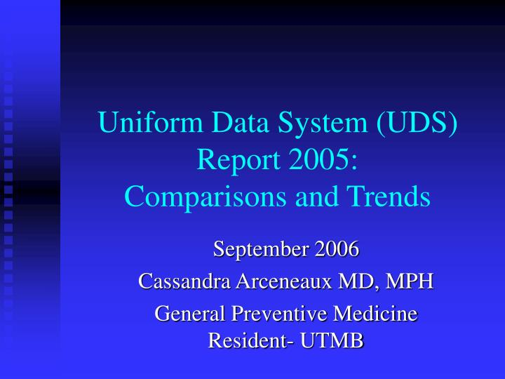 Uniform Data System (UDS) Report 2005: