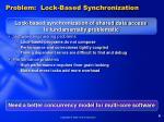 problem lock based synchronization