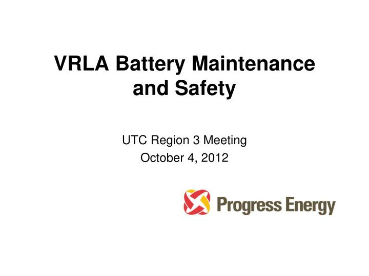 vrla battery maintenance and safety n.