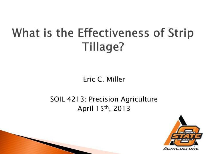 what is the effectiveness of strip tillage n.
