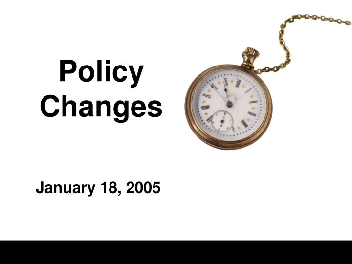 policy changes n.