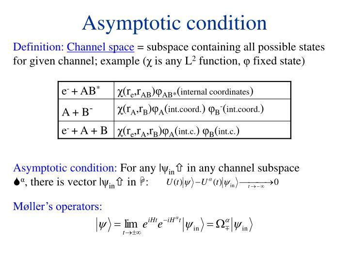 Asymptotic condition