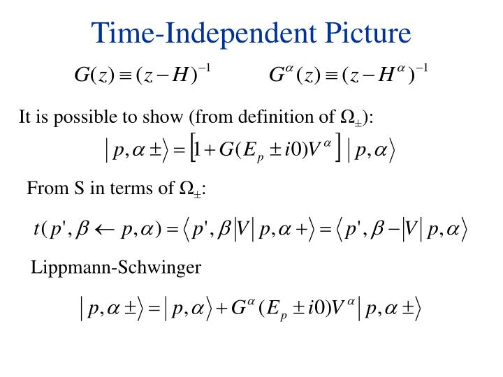 Time-Independent Picture