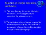 selection of teacher education institutions
