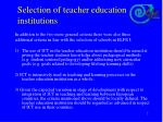 selection of teacher education institutions1