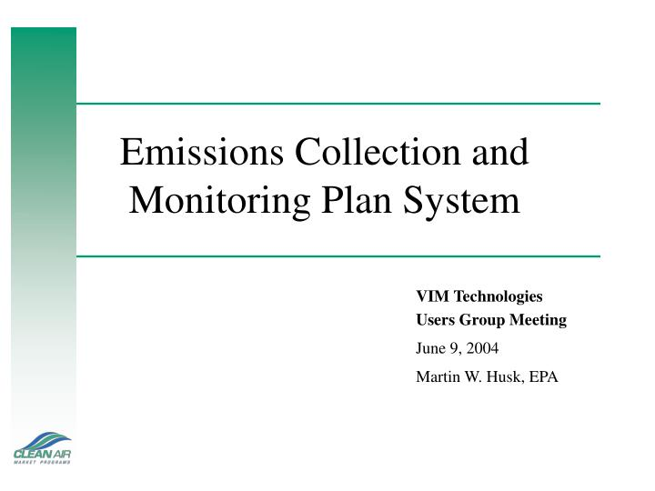 emissions collection and monitoring plan system n.