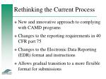 rethinking the current process