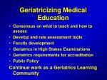 geriatricizing medical education1
