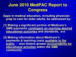june 2010 medpac report to congress