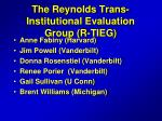 the reynolds trans institutional evaluation group r tieg