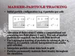 marker particle tracking