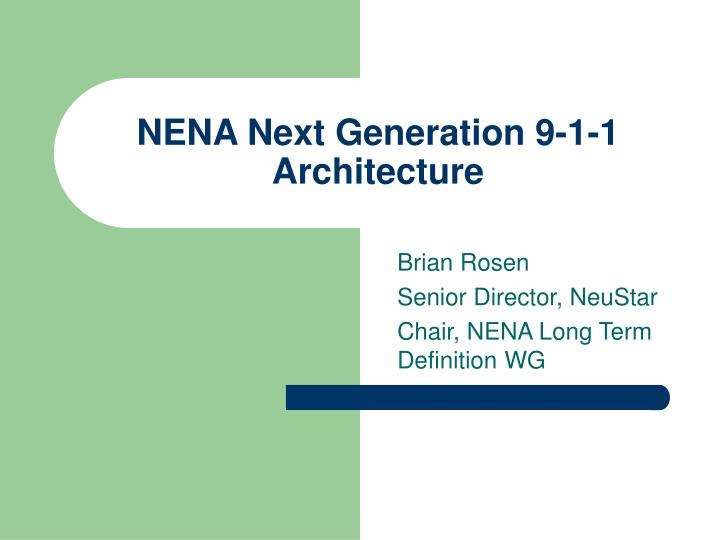 nena next generation 9 1 1 architecture n.