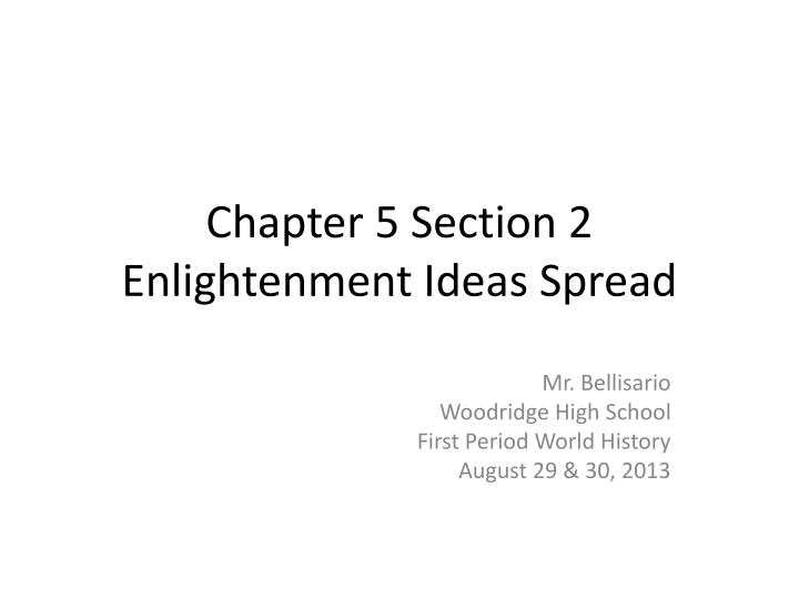 chapter 5 section 2 enlightenment ideas spread n.