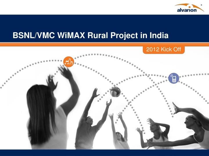 bsnl vmc wimax rural project in india n.