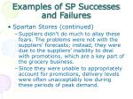 examples of sp successes and failures3