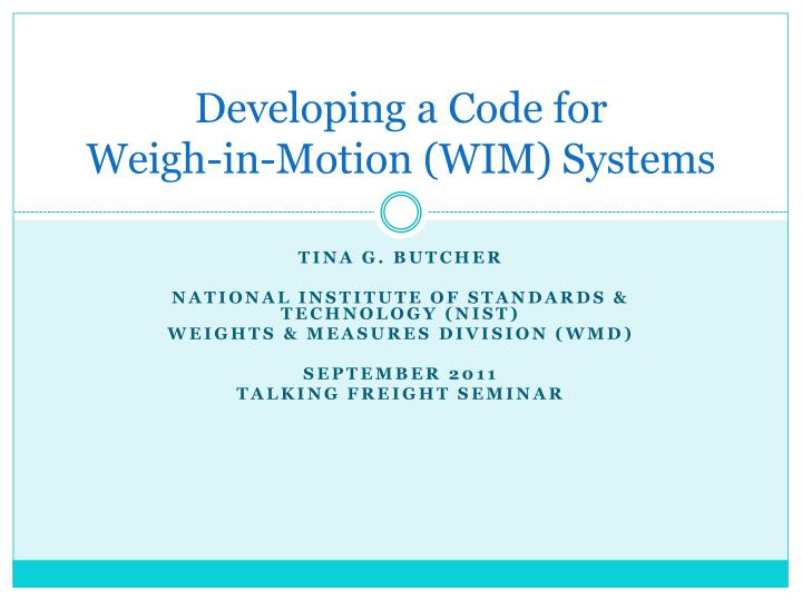 developing a code for weigh in motion wim systems n.