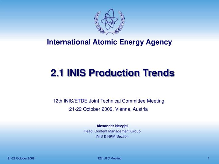2 1 inis production trends n.