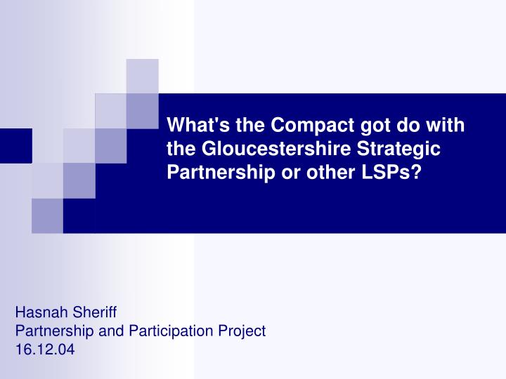 What s the compact got do with the gloucestershire strategic partnership or other lsps