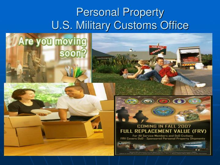 personal property u s military customs office n.