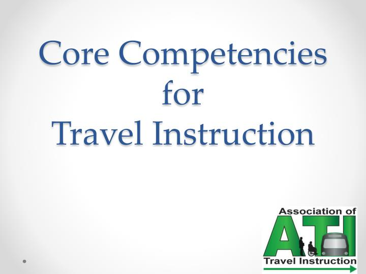 core competencies for travel instruction n.