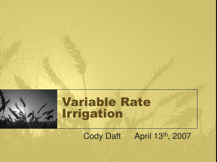 variable rate irrigation n.
