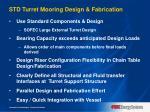 std turret mooring design fabrication