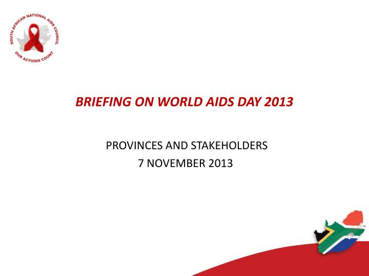 briefing on world aids day 2013 n.