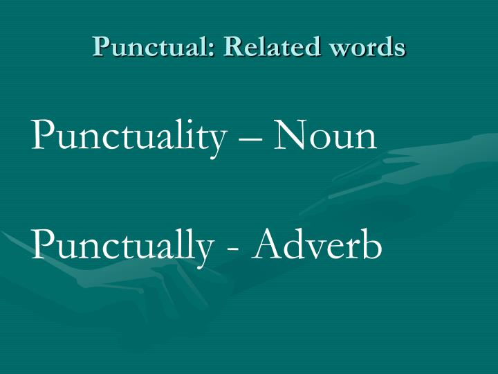 Punctual: Related words