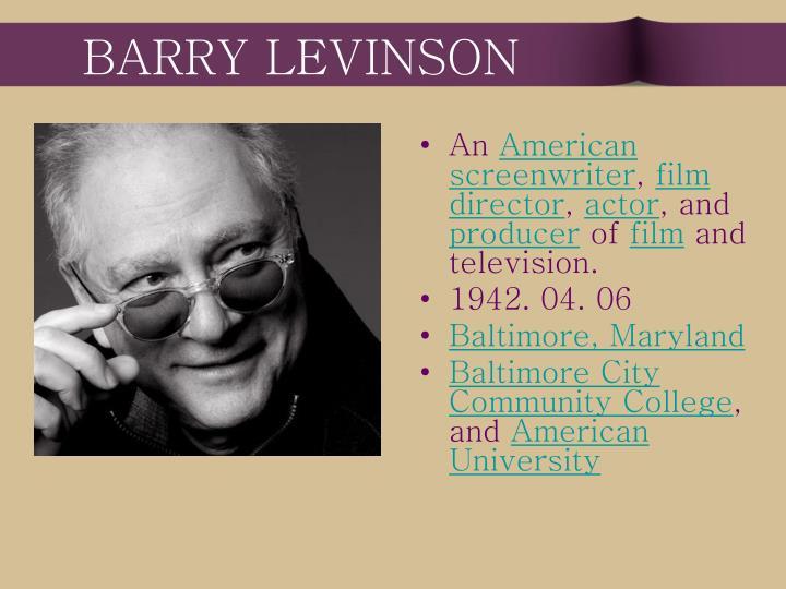 BARRY LEVINSON