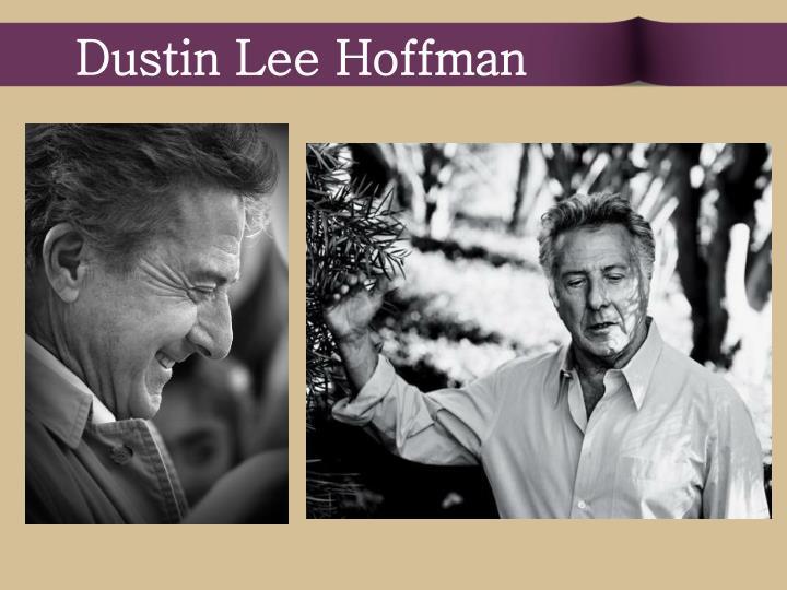 Dustin Lee Hoffman