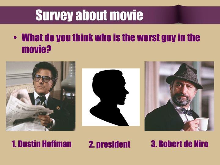 Survey about movie