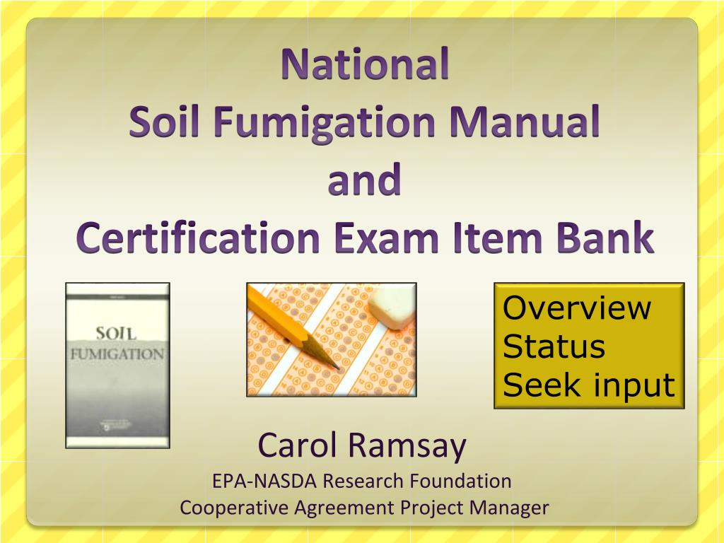 Ppt National Soil Fumigation Manual And Certification Exam Item
