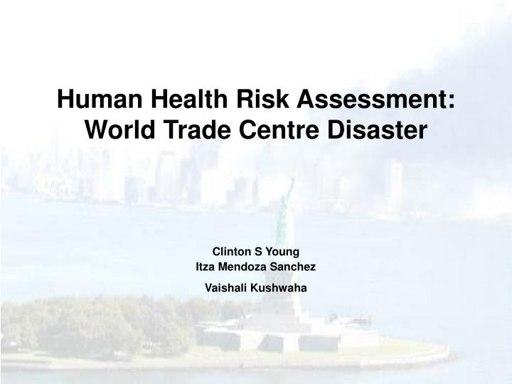 human health risk assessment world trade centre disaster n.