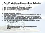 world trade centre disaster data collection