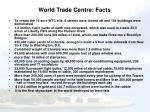 world trade centre facts