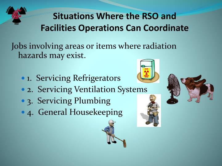 Situations Where the RSO and
