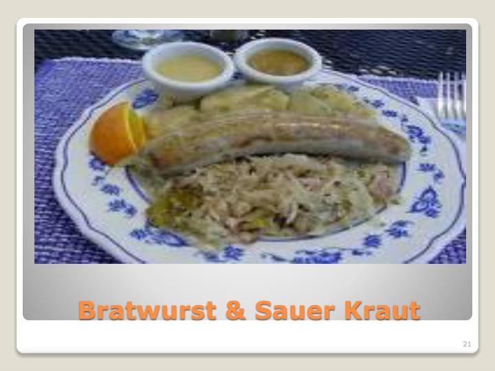 Bratwurst & Sauer Kraut