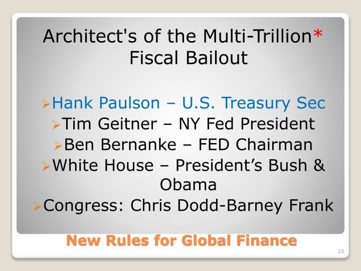 Architect's of the Multi-Trillion