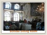 schloss dining room