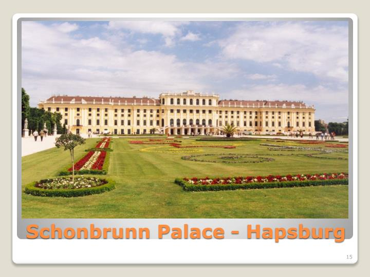 Schonbrunn Palace - Hapsburg