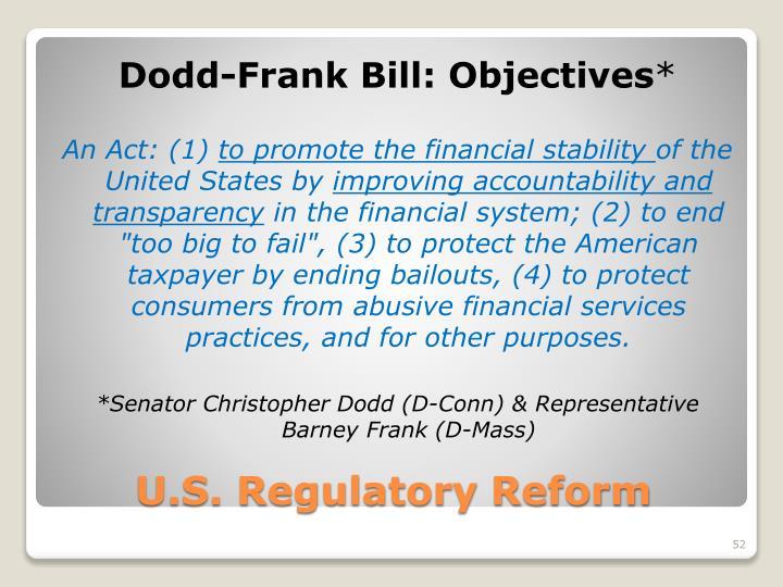 Dodd-Frank Bill: Objectives