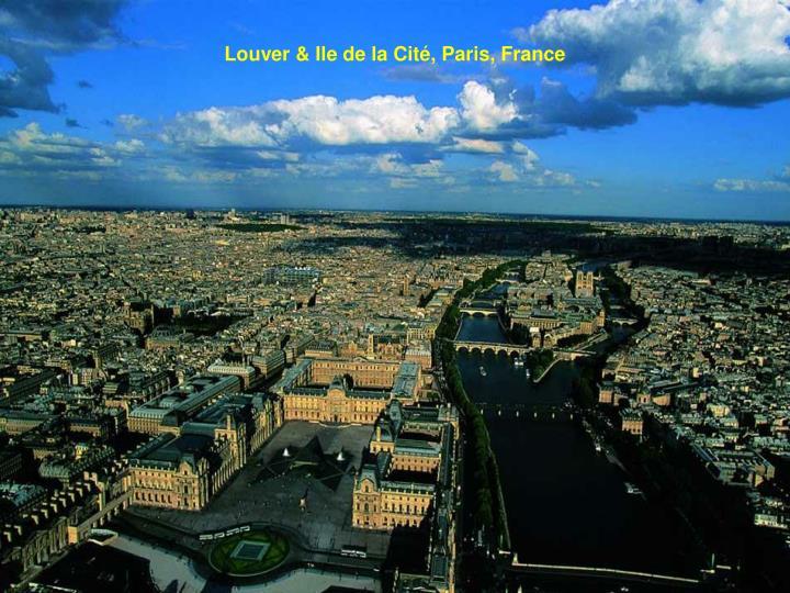 Louver & Ile de la Cité, Paris, France