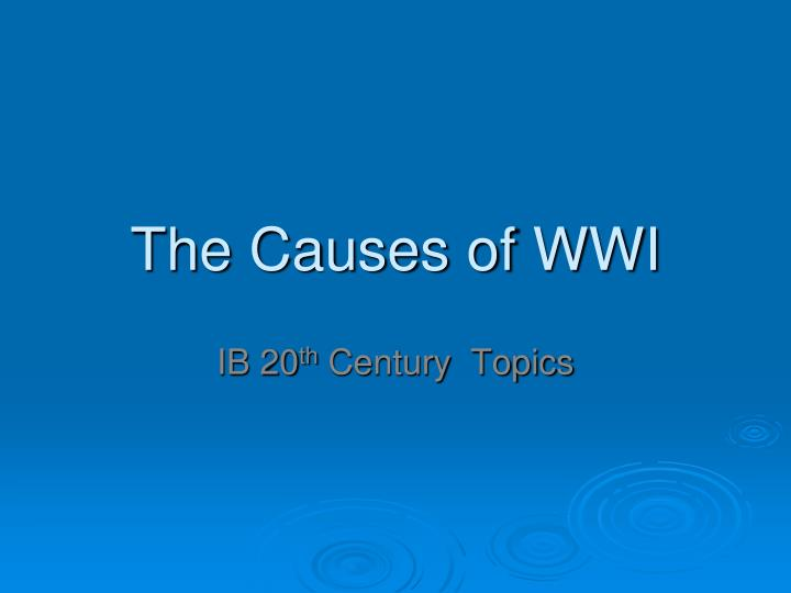 the causes of wwi n.