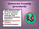 connected knowing procedural