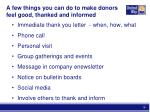 a few things you can do to make donors feel good thanked and informed